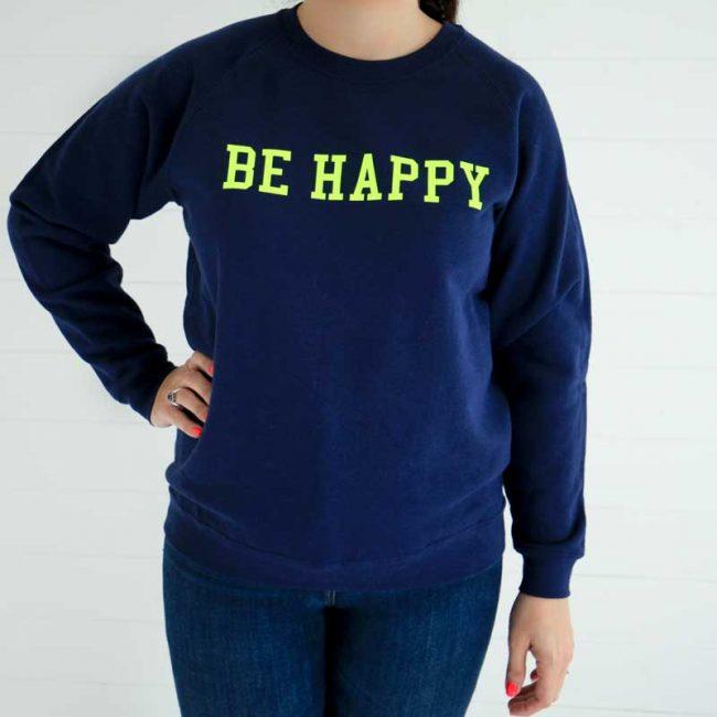 On the Rise Slogan sweatshirt - be happy